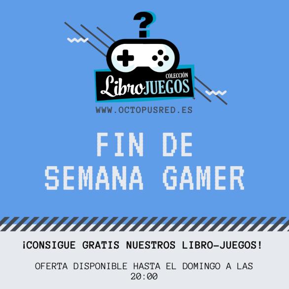 FIN DE SEMANA GAMER.png